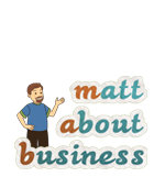 Visit my small business blog - Matt About Business